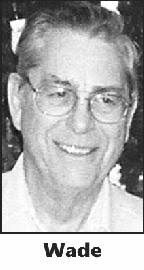 ALBERT EDWARD WADE, 81, of Fort Wayne, passed away Saturday, Dec. 15, 2012. He was born Nov. 26, 1931 in Detroit, Mich. the son of the late Albert M. Wade ... - 0001032020_01_12162012_1