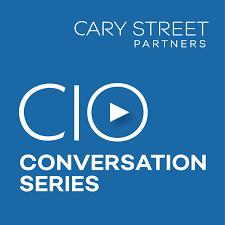 Cary Street Partners CIO Conversation Series Podcast