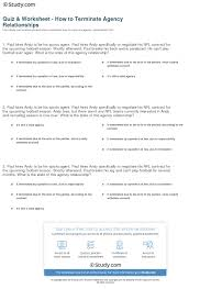 quiz worksheet how to terminate agency relationships study com paul hires andy to be his sports agent paul hires andy specifically to negotiate his nfl contract for the upcoming football season