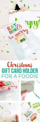 the world s catalog of ideas see how to make a christmas gift card holder for a foodie this printable