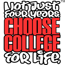 choose college educational foundation not just years choose not just 4 years choose college 4 life