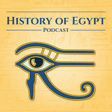 The History of Egypt Podcast
