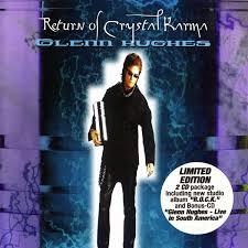 <b>Glenn Hughes</b> - <b>Return</b> Of Crystal Karma (2000, CD) | Discogs