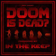 Doom Is Dead?