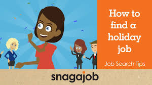 job search tips part how to a holiday job job search tips part 22 how to a holiday job