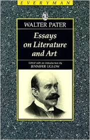 essays on literature and art everymans library walter pater  essays on literature and art everymans library