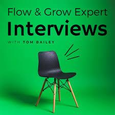 Flow And Grow Expert Interviews