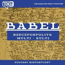 Babel. Rzeczpospolita Multi-Kulti - Radio TOK FM