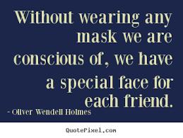 Masks Quotes. QuotesGram via Relatably.com
