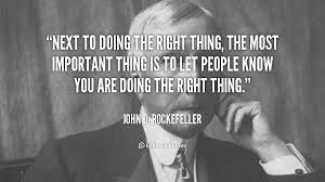 Image result for quotes about doing the right thing