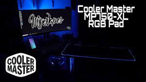 <b>Cooler Master MP750</b> - XL RGB Mouse Pad - YouTube