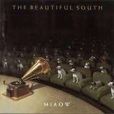 <b>Miaow</b> by The <b>Beautiful South</b> (Album, Sophisti-Pop): Reviews ...