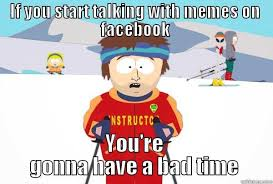 Super Cool Ski Instructor memes | quickmeme via Relatably.com