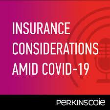 Insurance Considerations Amid COVID-19