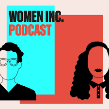 WOMEN Inc. Podcast