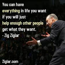 You can have everything in life you want | Ziglar via Relatably.com