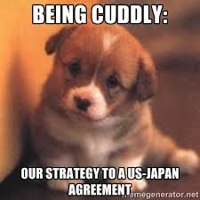 being cuddly: Our strategy to a us-japan agreement - cute puppy ... via Relatably.com