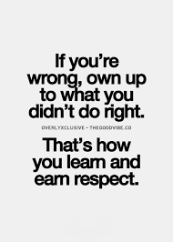 Learning & earning respect. | Talk to Me | Pinterest | Good Vibes ... via Relatably.com