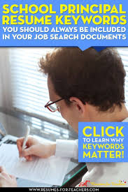 17 best ideas about assistant principal principal education resume keywords are critical to job search success
