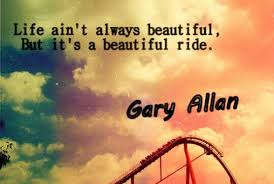 Gary Allan | .quotes from songs. | Pinterest | Life, Beautiful and ... via Relatably.com