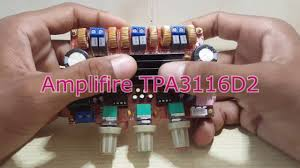 How to install TPA3116D2 <b>2.1</b> channel Amplifier and test sound ...