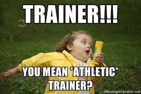 TRAINER!!! you mean *athletic* trainer? - Little girl running away ... via Relatably.com
