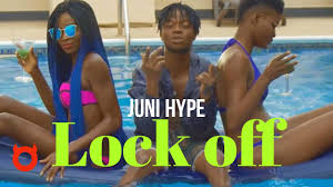 Juni <b>Hype</b> - Lock <b>Off</b> (Official Video) - YouTube
