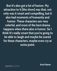 Brett Ratner Quotes | QuoteHD via Relatably.com