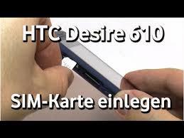 HTC Desire 610 - Vodafone SIM-Karte einlegen - YouTube