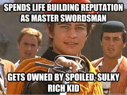 spends life building reputation as master swordsman gets owned by ... via Relatably.com