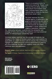 creativity and cultural improvisation association of social creativity and cultural improvisation association of social anthropologists monographs amazon co uk elizabeth hallam tim ingold 9781845205270 books