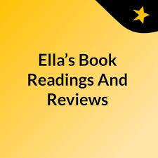 Ella's Book Readings And Reviews