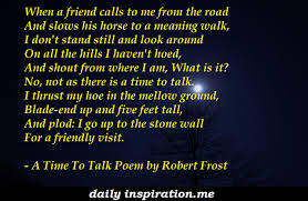 robert frost poem archives logical quotes a time to talk poem by robert frost