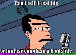 can't tell if real life or fantasy caught in a landside / freddy ... via Relatably.com