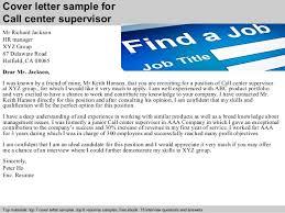 Call center supervisor cover letter ... 2. Cover letter sample for Call center supervisor ...