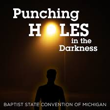 Punching Holes in the Darkness