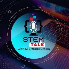 STEMTalk With STEMEncounters