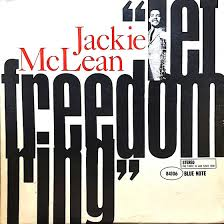 <b>Jackie McLean</b> - <b>Let</b> Freedom Ring (Vinyl) - Blue Sounds