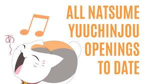 Every <b>Natsume Yuujinchou</b> Openings - YouTube