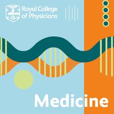 RCP Medicine Podcast