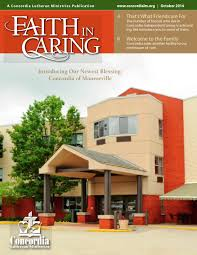 faith in caring by concordia lutheran ministries issuu