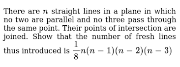 There are <b>n straight</b> lines in a plane in which no two are parall