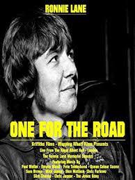 Watch <b>Ronnie Lane</b> - <b>One</b> For The Road   Prime Video