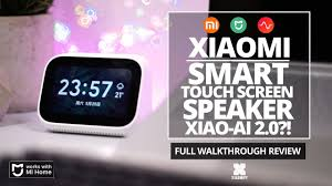 <b>Xiaomi</b> touch screen <b>smart</b> speaker - Xiao Ai Touch - Full Review ...