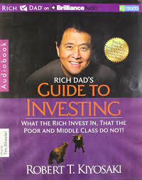 rich dad s guide to investing what the rich invest in that the rich dad s guide to investing what the rich invest in that the poor and middle class do not amazon co uk robert t kiyosaki tim wheeler