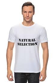 Футболка <b>классическая</b> NATURAL SELECTION #1247447 от ...