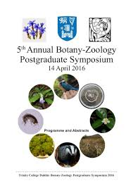 news events zoology trinity college dublin the university this thursday 14th the 2016 botany zoology postgraduate symposium will be taking place in the botany lecture theatre postgraduate students from the
