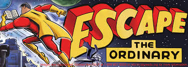 Image result for escape the ordinary