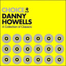 Choice: A Collection of Classics album by Danny Howells