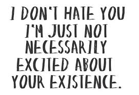 I Hate You | I Hate You Quotes | Hate You | I Hate U